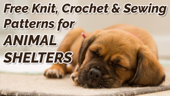 Free Knit, Crochet and Sewing Patterns for Animal Shelters