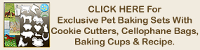 Pet Baking Sets - Cello Bags, Cookie Cutters, Baking Cups