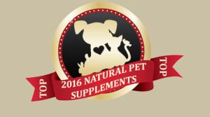 2016 Top Natural Pet Supplements