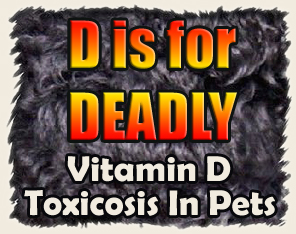 Hypervitaminosis Vitamin D Toxicosis in Pets